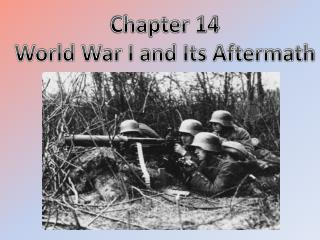 Chapter 14 World War I and Its Aftermath