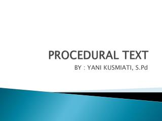 PROCEDURAL TEXT
