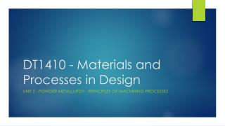 DT1410 - Materials and Processes in Design