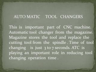 AUTO MATIC     TOOL   CHANGERS