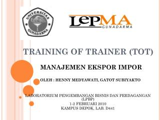 TRAINING OF TRAINER (TOT)