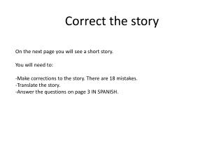 Correct the story