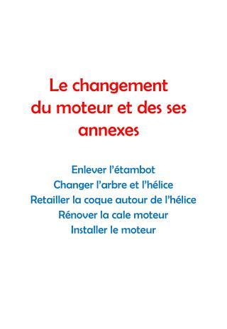 Le changement du moteur et des ses annexes