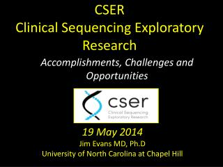 CSER Clinical Sequencing Exploratory Research