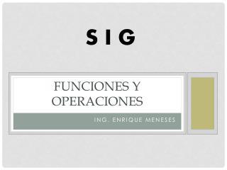 Funciones y operaciones