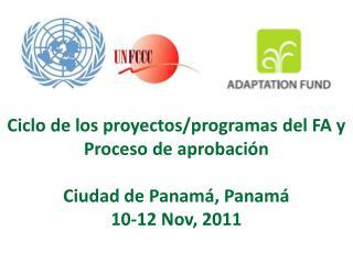 Ciclo de los proyectos/programas del FA y Proceso de aprobación  Ciudad de Panamá, Panamá