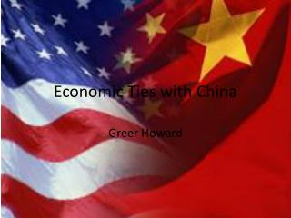 Economic Ties with China