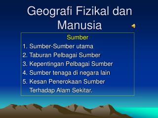 Geografi Fizikal dan Manusia