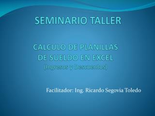 CALCULO DE  PLANILLAS  DE  SUELDO EN EXCEL (Ingresos  y Descuentos)
