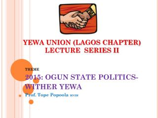 YEWA UNION (LAGOS CHAPTER) LECTURE  SERIES II