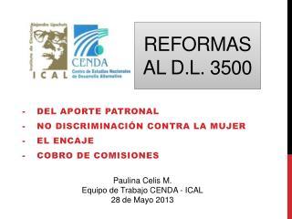 Reformas al D.L. 3500