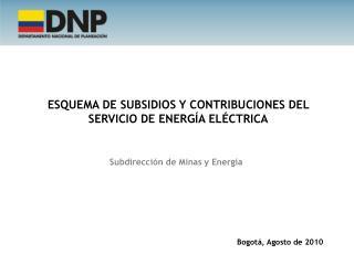ESQUEMA  DE SUBSIDIOS Y CONTRIBUCIONES DEL SERVICIO DE ENERGÍA ELÉCTRICA