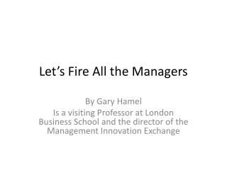 Let�s Fire All the Managers