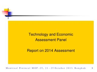 Technology and Economic  Assessment Panel Report on 2014 Assessment