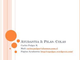 Ayudantia 3: Pilas- Colas