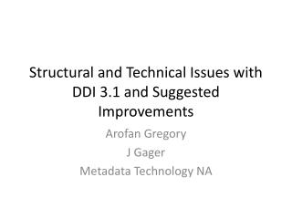 Structural and Technical Issues with DDI 3.1 and Suggested Improvements