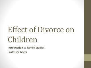 Effect of Divorce on Children