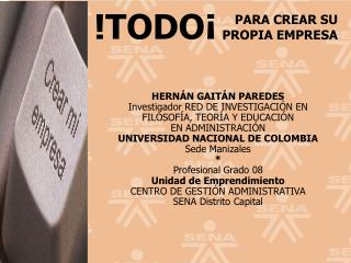 HERNÁN GAITÁN PAREDES Investigador RED DE INVESTIGACIÓN EN FILOSOFÍA, TEORÍA Y EDUCACIÓN