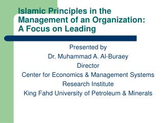 Islamic Principles in the Management of an Organization: A ...