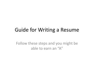 Guide for Writing a Resume