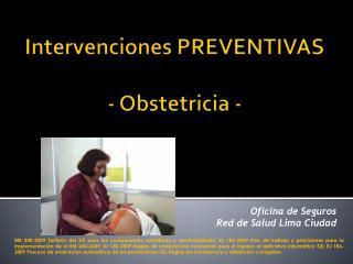 Intervenciones PREVENTIVAS - Obstetricia -