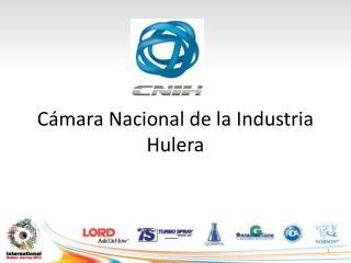 Cámara Nacional de la Industria Hulera
