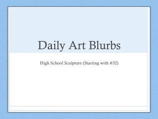 Daily Art Blurbs
