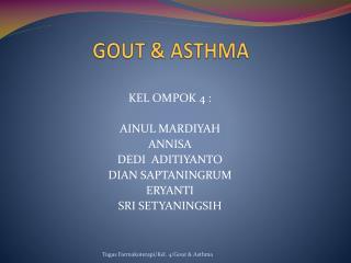 GOUT & ASTHMA