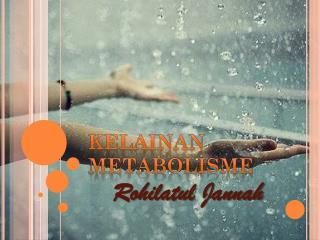 Kelainan metabolisme
