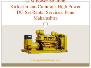 Kirloskar and Cummins High Power DG Set Rental Services