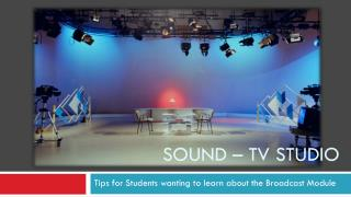 Sound –  tv  studio
