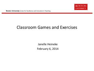 Classroom Games and  Exercises