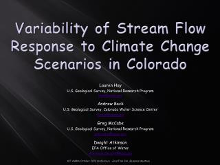 Variability of Stream Flow Response to Climate Change Scenarios in  Colorado