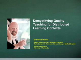 Demystifying Quality Teaching for Distributed Learning Contexts