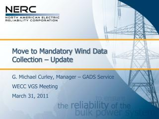 Move to Mandatory Wind Data Collection – Update