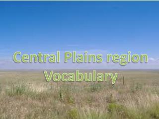 Central Plains region Vocabulary