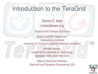 Introduction to  the TeraGrid