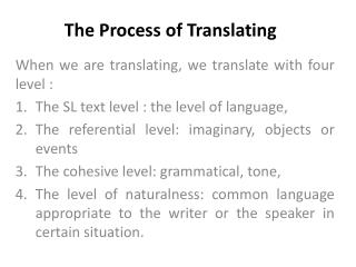 The Process of Translating