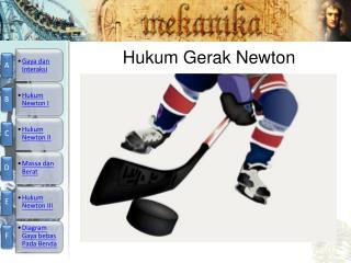 Hukum Gerak  Newton