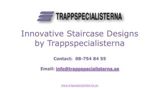 Innovative Staircase Designs by Trappspecialisterna