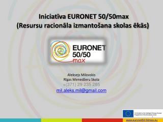 Iniciatīva  EURONET  50/50 max (Resursu racionāla izmantošana skolas ēkās)