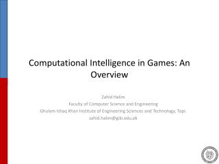 Computational Intelligence in Games: An Overview