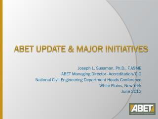 ABET update & Major initiatives