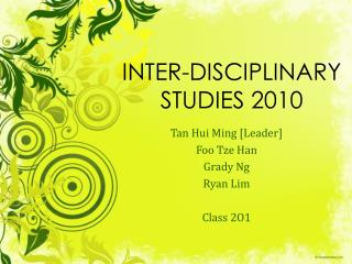 INTER-DISCIPLINARY STUDIES 2010