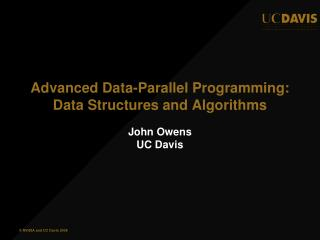 Advanced Data-Parallel  Programming: Data Structures and Algorithms