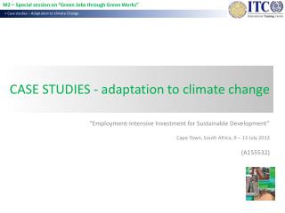 CASE STUDIES - adaptation to  climate  change