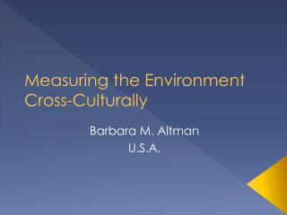 Measuring the Environment Cross-Culturally