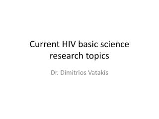Current HIV basic science research topics