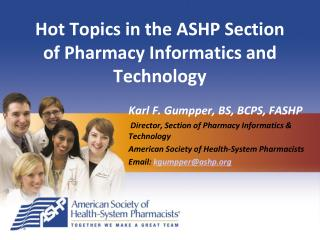 Hot Topics in the ASHP Section of Pharmacy Informatics and Technology