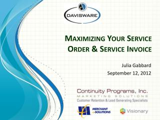 Maximizing Your Service Order & Service Invoice